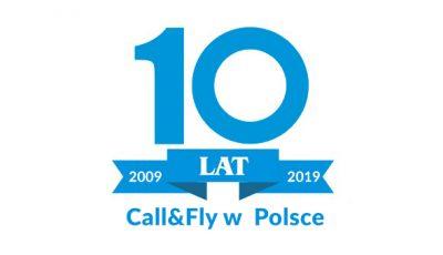 10 LAT Call&Fly w Polsce!